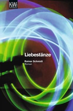 Liebestänze von Schmidt,  Rainer