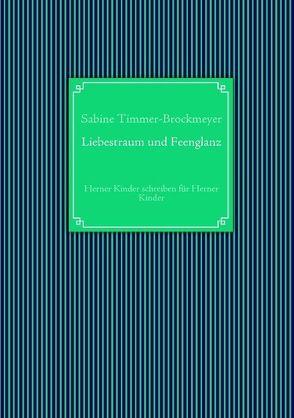 Liebestraum und Feenglanz von Timmer-Brockmeyer,  Sabine