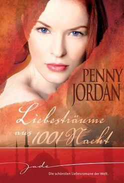 Liebesträume aus 1001 Nacht von Jordan,  Penny, Sander,  Irmgard, Willmore,  Susan
