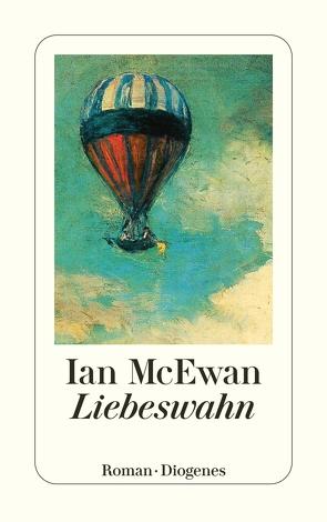 Liebeswahn von McEwan,  Ian, Oeser,  Hans-Christian