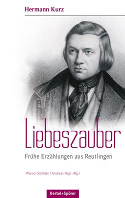 Liebeszauber von Ströbele Werner, Vogt,  Andreas