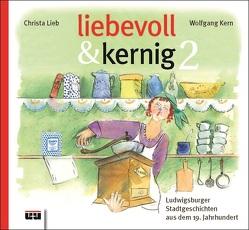 liebevoll & kernig 2 von Kern,  Wolfgang, Lieb,  Christa