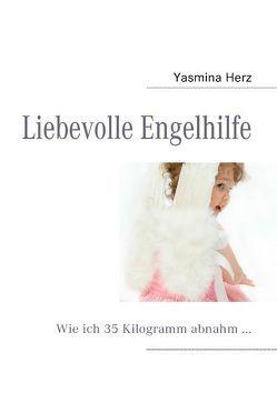 Liebevolle Engelhilfe von Herz,  Yasmina