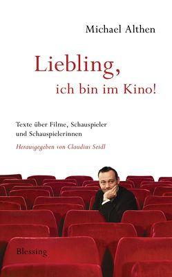 """""""Liebling, ich bin im Kino"""" von Althen,  Michael, Seidl,  Claudius"""