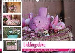 Lieblingsdeko – Blumen und Gestecke für jeden Anlass (Wandkalender 2018 DIN A3 quer) von SchnelleWelten,  k.A.