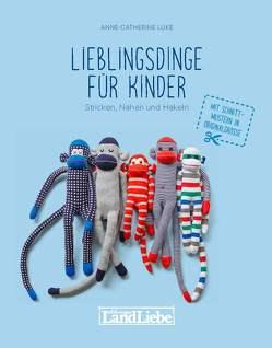 Lieblingsdinge für Kinder von Lüke,  Anne-Catherine