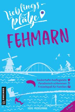 Lieblingsplätze Fehmarn von Meckelmann,  Heike