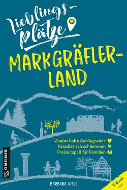 Lieblingsplätze Markgräflerland von Riess,  Barbara
