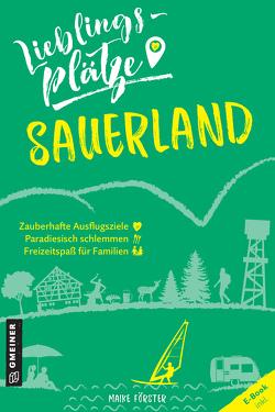 Lieblingsplätze Sauerland von Förster,  Maike