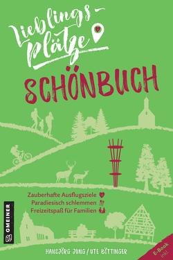 Lieblingsplätze Schönbuch von Böttinger,  Ute, Jung,  Hansjörg