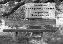 Lieblingsplatz | Heideland von Grosser,  Sascha