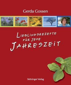 Lieblingsrezepte für jede Jahreszeit von Gossen,  Gerda