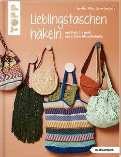 Lieblingstaschen häkeln (kreativ.kompakt.) von Luick,  Karen Lee, Stiller,  Jennifer