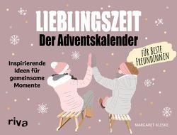 Lieblingszeit Der Adventskalender für beste Freundinnen von Kleske,  Margaret