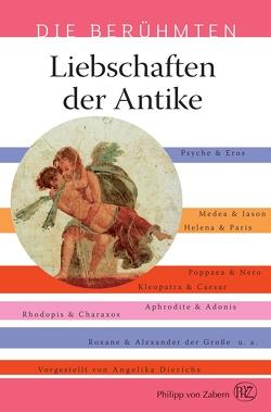 Liebschaften der Antike von Dierichs,  Angelika