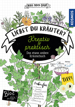 Liebst Du Kräuter? von Meier-Soriat,  Diana