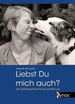 Liebst du mich auch? von McConnell,  Patricia B, Rau,  Gisela