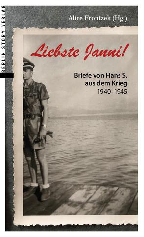 Liebste Janni! von Frontzek,  Alice
