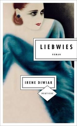 Liebwies von Diwiak,  Irene