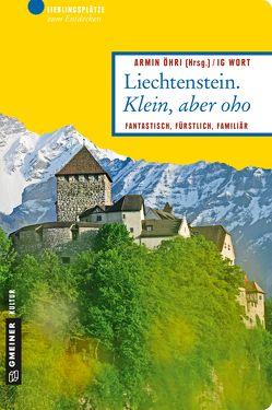 Liechtenstein. Klein, aber oho von Öhri,  Armin