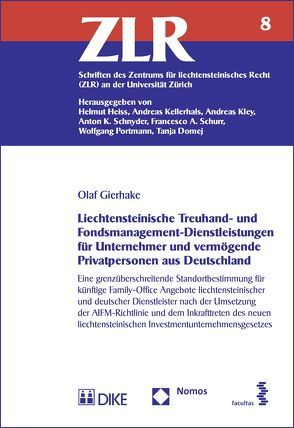 Liechtensteinische Treuhand- und Fondsmanagement-Dienstleistungen für Unternehmer und vermögende Privatpersonen aus Deutschland von Gierhake,  Olaf
