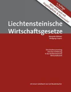 Liechtensteinische Wirtschaftsgesetze von Caspers,  Wolfgang, Wittwer,  Alexander