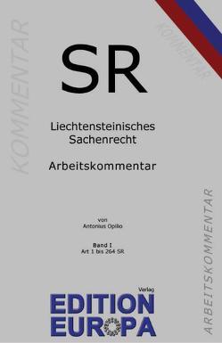 Liechtensteinisches Sachenrecht I von Opilio,  Antonius