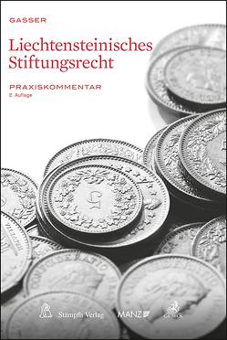 Liechtensteinisches Stiftungsrecht von Gasser,  Johannes