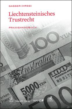 Liechtensteinisches Trustrecht von Gasser,  Johannes