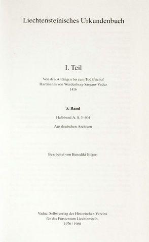 Liechtensteinisches Urkundenbuch von Bilgeri,  Benedikt