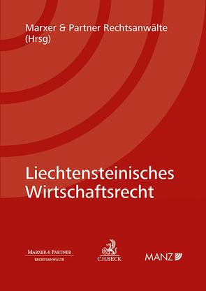 Liechtensteinisches Wirtschaftsrecht von Rechtsanwälte,  Marxer & Partner