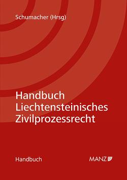 Liechtensteinisches Zivilprozessrecht von Schumacher,  Hubertus