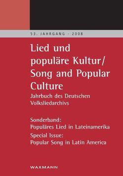 Lied und populäre Kultur – Song and Popular Culture 53 (2008) von Grosch,  Nils, Matter,  Max