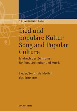 Lied und populäre Kultur – Song and Popular Culture 59 (2014) von Fischer,  Michael, Widmaier,  Tobias