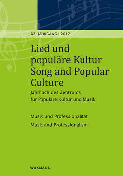 Lied und populäre Kultur / Song and Popular Culture 62 (2017) von Fischer,  Michael, Holtsträter,  Knut