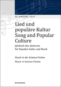Lied und populäre Kultur / Song and Popular Culture 64 (2019) von Holtsträter,  Knut, Krohn,  Tarek, Noeske,  Nina, Strank,  Willem
