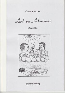 Lied vom Ackersmann von Irmscher,  Claus