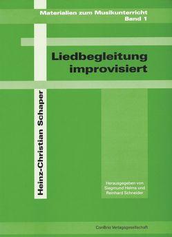 Liedbegleitung improvisiert von Helms,  Siegmund, Schaper,  Heinz Ch, Schneider,  Reinhard