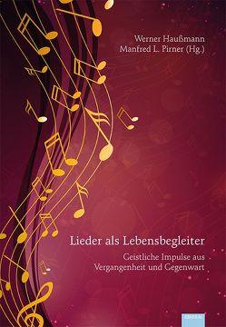 Lieder als Lebensbegleiter von Haußmann,  Werner, Pirner,  Manfred L.