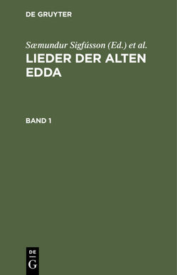 Lieder der alten Edda von Grimm,  Jacob, Grimm,  Wilhelm, Saemundur Sigfusson [angebl.Bearb.]