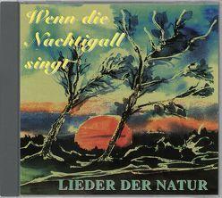 Lieder der Natur von Cieszko,  Christoph L, Dingler,  Karl H, Perkens-Golomb,  Burkhard