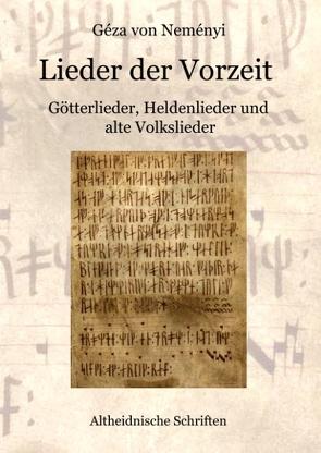 Lieder der Vorzeit von Neményi,  Géza von