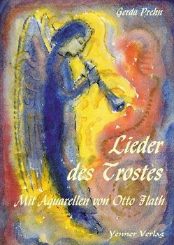 Lieder des Trostes von Flath,  Otto, Prehn,  Gerda