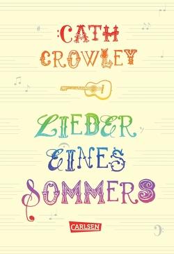 Lieder eines Sommers von Ahrens,  Henning, Crowley,  Cath