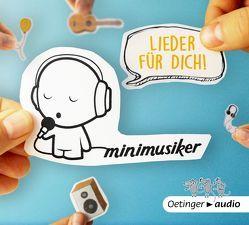 Lieder für dich! von Minimusiker