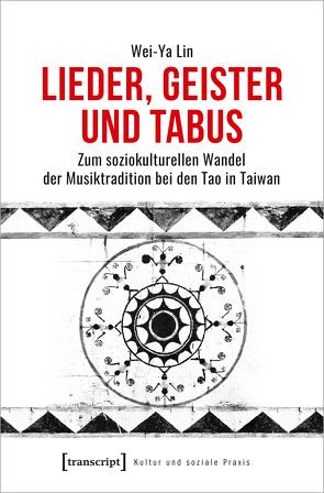 Lieder, Geister und Tabus von Lin,  Wei-Ya