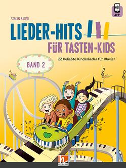 Lieder-Hits für Tasten-Kids, Band 2 von Bauer,  Stefan