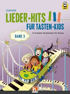 Lieder-Hits für Tasten-Kids, Band 3 von Bauer,  Stefan