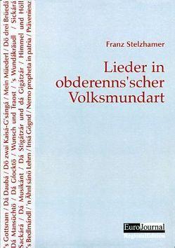 Lieder in obderenns'scher Volksmundart von Stelzhamer,  Franz