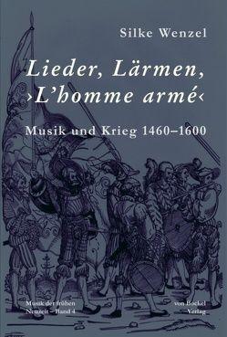 Lieder, Lärmen, ›L'homme armé‹ von Wenzel,  Silke